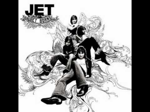 Jet - Get What You Need