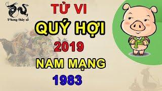 Tử vi 2019 tuổi Quý Hợi nam mạng 1983 | GIA ĐẠO BẤT HÒA - LÀM ĂN THẤT BÁT