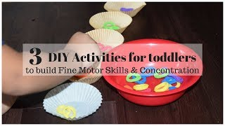 DIY Activities to build fine motor skills and concentration (ages 2-4)
