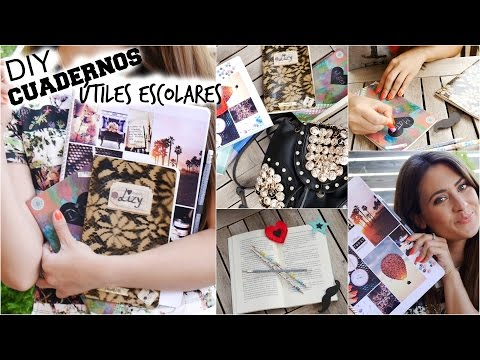 DIY: Decora tus cuadernos y útiles escolares! DIY: School Supplies!