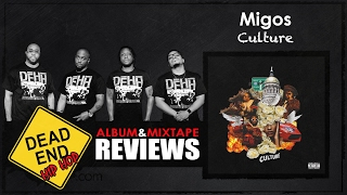 Migos - Culture Album Review   DEHH
