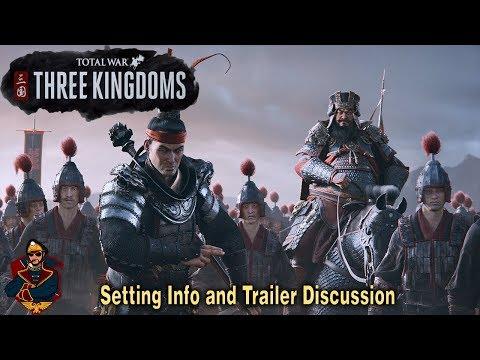 Total War Three Kingdoms - Campaign Info + Analysis of China Total War