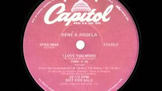 "Rene & Angela Feat. Notorious Big - I Love You More (Dj ""S"" Bootleg Extended Re-Mix)"