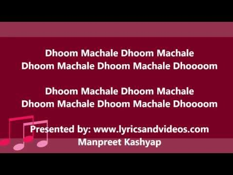 Dhoom Machale Dhoom Official Full Song with Lyrics from Dhoom...