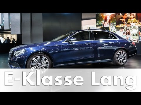 Mercedes-Benz E-Klasse Langversion In Peking | Weltpremiere | Auto China | W 213 | E-Klasse 2016