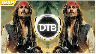 Pirates Of The Caribbean Theme Song (PedroDJDaddy & Axeblowz | Trap 2018 Remix)