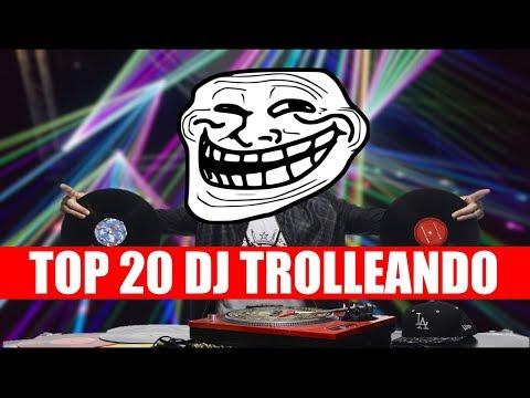 Top 20 | DJs Trolleando al publico * El Numero 20 es un regalo *