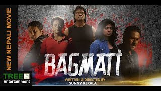 BAGMATI || NEW NEPALI MOVIE 2018 || Ft. Shiva Shrestha, Rajesh Hamal, Keki Adhikari ||