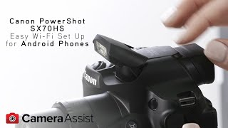 02. Connect your Powershot SX70 HS to your Android phone via Wifi