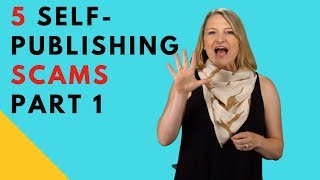 5 Self-Publishing Scams Authors Needs to Watch For - Part 1