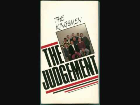 The Kingsmen Quartet - The Judgement.wmv