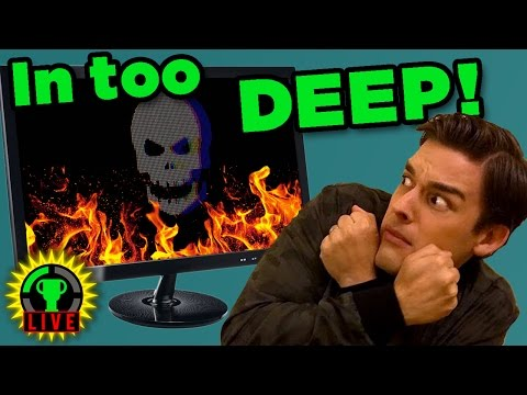 HELP... I'm in TOO DEEP (Web)! - Welcome to the Game