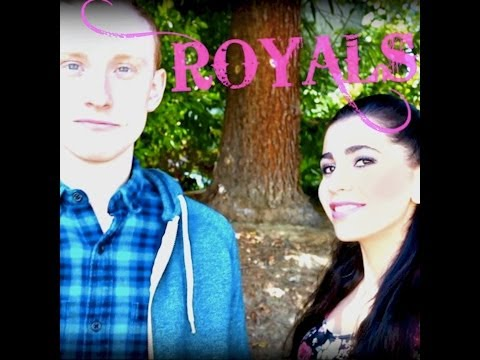 ROYALS - Lorde (Lainey Lipson & Chris Clowers Cover)