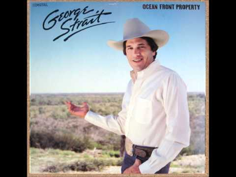 George Strait - Ocean Front Property