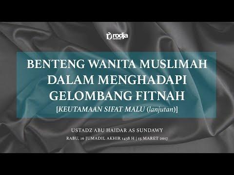 Rasa Malu Sebagai Perhiasan Muslimah (Benteng Wanita Muslimah Dalam Menghadapi Gelombang Fitnah) #4
