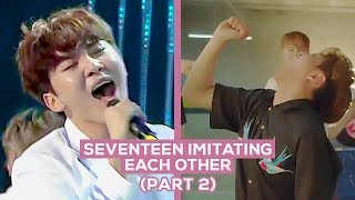 Seventeen Imitating Each Other (Part 2)
