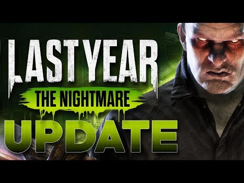 LAST YEAR Officially Coming THIS SUMMER   Update   LAST YEAR: The Nightmare