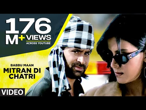 Babbu Maan : Mitran Di Chatri Full Video Song | Pyaas | Hit...