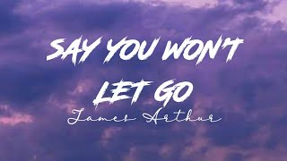 Download lagu James Arthur - Say You Won't Let Go ( Slowed ) Lyrics