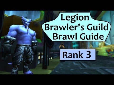 Legion Brawler's Guild - Rank 3 Guide