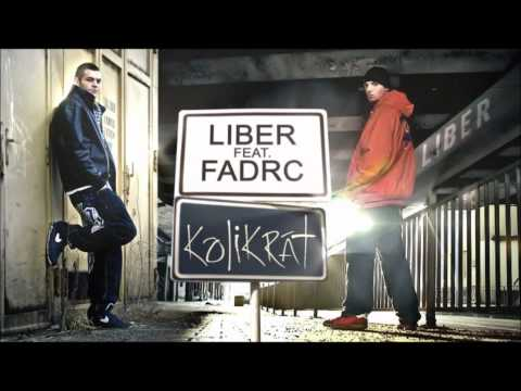 Liber feat  Fadrc - Kolikrt
