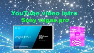 How to make video Intro Free templates  Sony Vegas Pro bangla