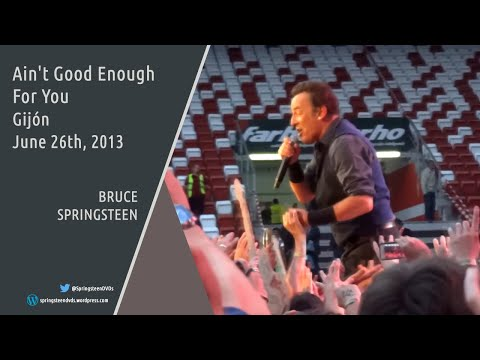 Bruce Springsteen | Ain't Good Enough For You - Gijón - 26/06/2013 (Multicam mix/Dubbed audio)