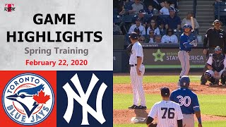 Toronto Blue Jays vs. New York Yankees Highlights - February 22, 2020 (Spring Training)