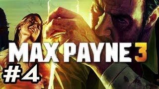 Max Payne 3 Walkthrough w/Nova Ep.4 - A LOT OF DYING OCCURS
