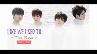 2112017 LIKE WE USED TO - THE ROSE [VIETSUB]