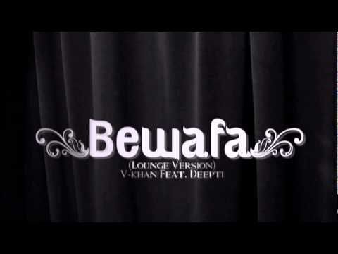 Bewafa (Lounge Version) -  Dipti (Prod...