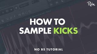 HOW TO SAMPLE KICKS FROM ANY EDM TRACK