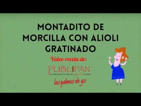 Vídeo-receta de Publipan LPGC: Montadito de morcilla con alioli gratinado