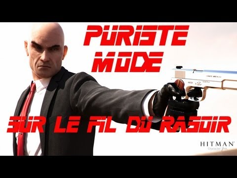 Hitman Absolution Sur le fil du rasoir ★PURISTE MODE★!!【720P HD】