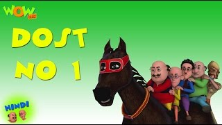 Dost No.1 - Motu Patlu in Hindi - 3D Animation Cartoon for Kids -As seen on Nickelodeon