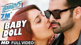 Hyper Songs | Baby Doll Full Video Song | Ram Pothineni, Raashi Khanna | Ghibran