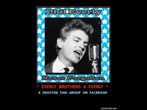 (The Late) Phil Everly~ at his best ~ PATIENTLY