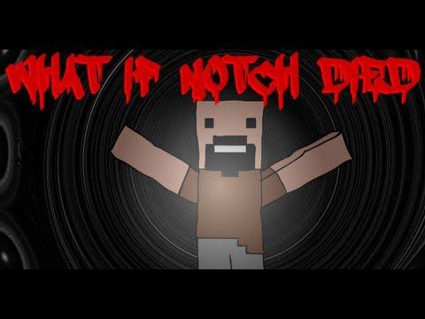 Minecraft: What if Notch Died