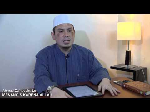 Menangis Karena Allah - Ahmad Zainuddin, Lc  (Kajian Live RodjaTV)