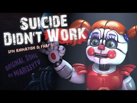 [ ♫ SFM ANIMATION ♪ ] FNAF SL Song - Suicide Didn't Work (Original MiaRissyTV Song - REMASTERED)