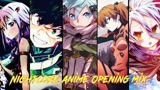 ♫ MIX NIGHTCORE ↬ Original Anime Opening Mix ♫