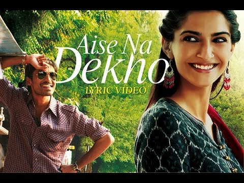 Raanjhanaa – Aise Na Dekho Official New Full Song Lyric Video feat Dhanush and Sonam Kapoor.