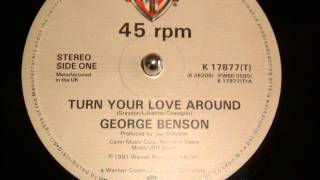 George Benson Turn Your Love Around 12 Inch Version