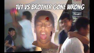1V1 vs BROTHER GONE WRONG