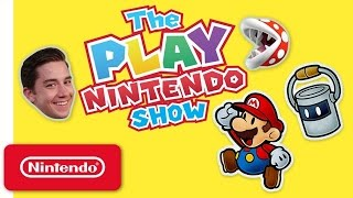 The Play Nintendo Show – Episode 9: Paper Mario: Color Splash - Paint Palooza