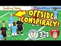 ❓OFFSIDE CONSPIRACY❓(Man City Vs Arsenal 3 1 Parody   2017)