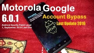 Motorola Google Account Bypass Android 6.0.1 - Latest Update till 2017