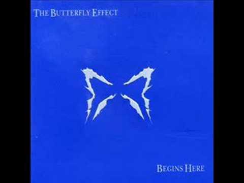Butterfly Effect - Filling Silence