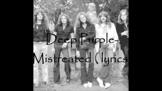 Deep Purple-Mistreated lyrics