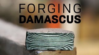 Forging Damascus Steel